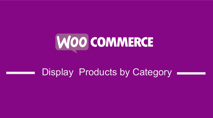 Produits d'affichage WooCommerce par catégorie